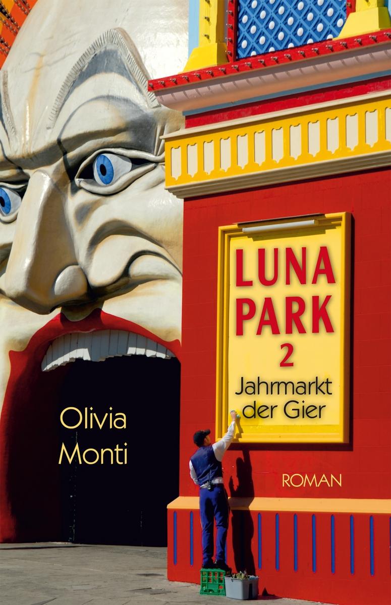 Luna Park 2, Jahrmarkt der Gier